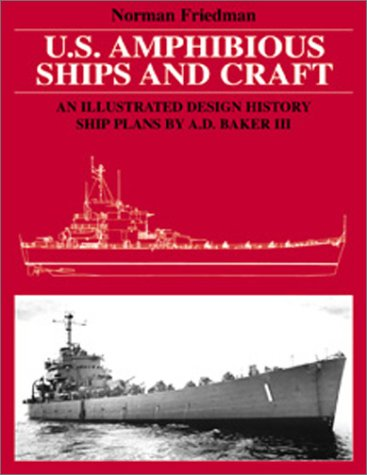 U.S. Amphibious Ships and Craft: An Illustrated Design History ()