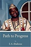 Path to Progress, S. A. Abakwue, 1413721346