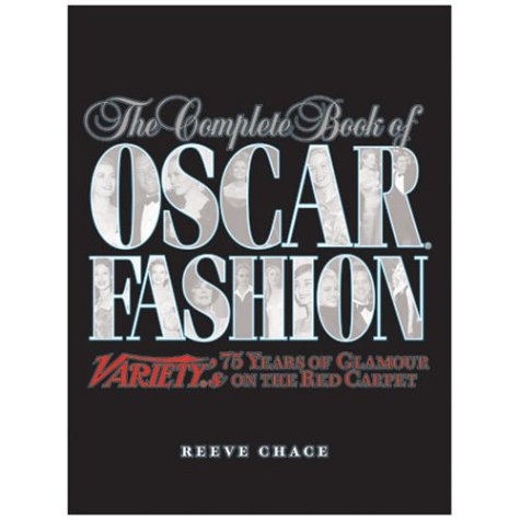 Falls Church Costume Store (The Complete Book of Oscar Fashion: Variety's 75 Years of Glamour on the Red)