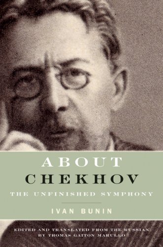 About Chekhov: The Unfinished Symphony (Studies in Russian Literature and Theory) PDF