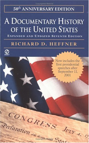 A Documentary History of the United States: (Seventh Revised Edition)