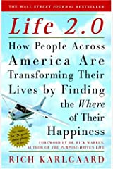 Life 2.0: How People Across the Country Are Transforming Their Lives to Make Their Own American Dream Kindle Edition