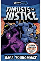 Thrusts of Justice (Chooseomatic Books) (Volume 2) Paperback