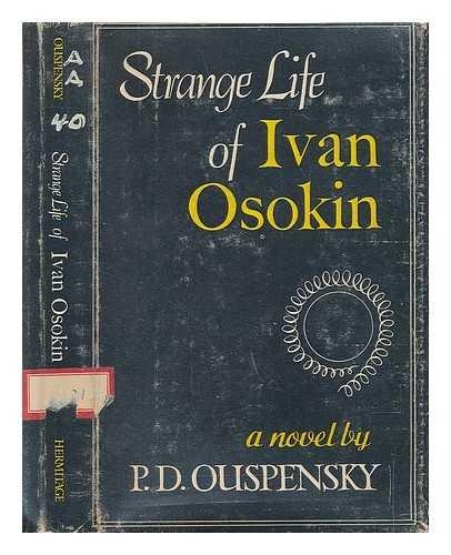 Strange Life of Ivan Osokin.