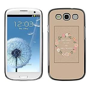 FECELL CITY // Duro Aluminio Pegatina PC Caso decorativo Funda Carcasa de Protección para Samsung Galaxy S3 I9300 // Wreath Smell Roses Wake Up