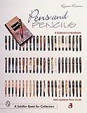 Pens & Pencils (Schiffer Book for Collectors)