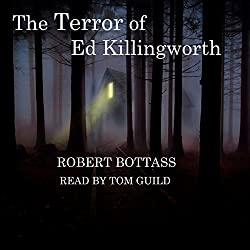 The Terror of Ed Killingworth
