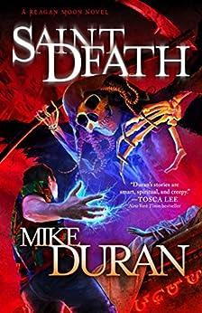 Saint Death: A Reagan Moon Novel by [Duran, Mike]