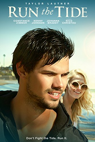 Run The Tide (Taylor Lautner Picture)