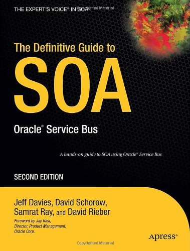 The Definitive Guide to SOA: Oracle Service Bus (Expert's Voice) Pdf