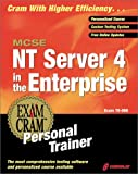 MCSE NT Server 4 in the Enterprise Exam Cram Personal Trainer, Ed Tittel, 1576106462