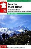 Tour du Mont-Blanc : France - Italie - Suisse