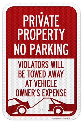 No Parking Private Drive - Private Property No Parking Violators Will Be Towed Away At Vehicle Owner's Expense Laminated Sign - 12
