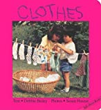 Clothes (Talk-About-Books)