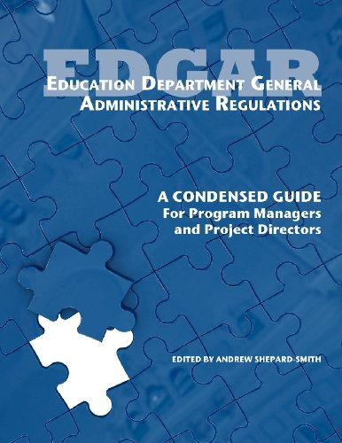 Education Department General Administrative Regulations  A Condensed Guide For Program Managers And Project Directors