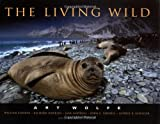 The Living Wild, Art Wolfe, 0967591805