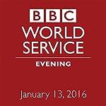 January 13, 2016: Evening |  BBC Newshour