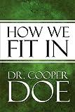 How We Fit In, Cooper Doe, 1448961475