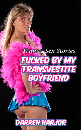 Transvestite sex stories