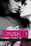 ROMANCE: Crushed: Contemporary Romance (Life Shocks Romances Book 3)