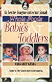 img - for Whole Foods for Babies and Toddlers book / textbook / text book
