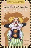 Junie B., First Grader - Boo...and I Mean It!, Barbara Park, 0375928065
