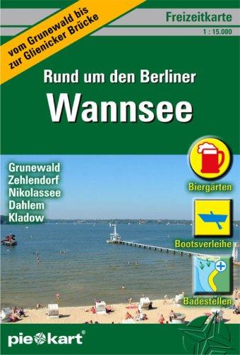 Freizeitkarte Rund um den Berliner Wannsee 1 : 15.000: Detaillierte Freizeitkarte vom Ausflugsgebiet Grunewald - Wannsee - Düppeler Forst mit vielen Bootsverleihe, Badestellen, Wanderwege