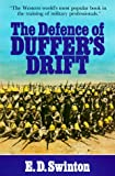 The Defence of Duffer's Drift, E. D. Swinton and R. Nye, 0895293234
