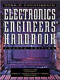 Electronics Engineers' Handbook (Standard Handbook of Electronics Engineering)
