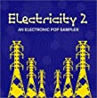 Electricity Vol II - (Amazon.com only edition)