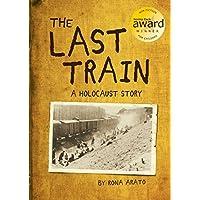 Last Train: A Holocaust Story