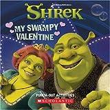 My Swampy Valentine (Shrek)