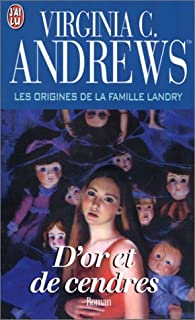 La famille Landry 05 : D'or et de cendres, Andrews, Virginia C.