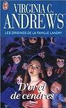 La famille Landry, tome 5 : D'or et de cendres par Andrews