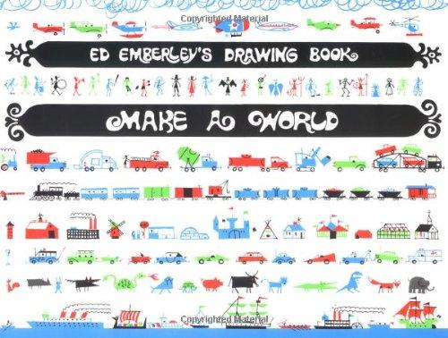 Ed Emberley's Drawing Book: Make a World - Book  of the Ed Emberley Drawing Books