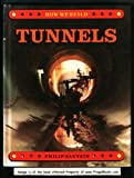 img - for Tunnels (How We Build) by Philip Arthur Sauvain (1990-06-02) book / textbook / text book