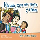 img - for Nacidos para ser reyes y reinas (Colecci n Esperanza) (Volume 4) (Spanish Edition) book / textbook / text book