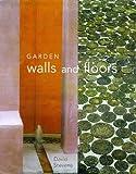 Garden Walls and Floors, David Stephens, 1840910496