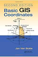 Basic GIS Coordinates, Second Edition Hardcover
