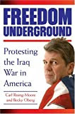 Freedom Underground, Carl Rising-Moore and Becky Ober, 1596090308
