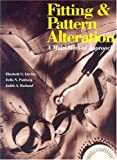 Fitting and Pattern Alteration, Elizabeth L. Liechty and Della N. Pottberg, 0870057758