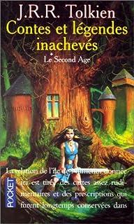 Contes et légendes inachevés : [vol. 2] : Le second âge, Tolkien, John Ronald Reuel