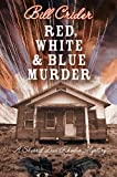 Red, White, and Blue Murder: A Sheriff Dan Rhodes Mystery (Sheriff Dan Rhodes Mysteries)
