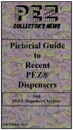 pez-collectors-news-pictorial-guide-to-recent-pez-dispensers