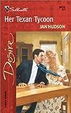 Her Texan Tycoon, Jan Hudson, 0373764324
