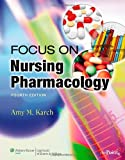 Nursing Pharmacology, Karch, Amy M., 0781790476
