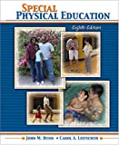 Special Physical Education, Dunn, John M. and Leitschuh, Carol, 0757519091