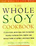 The Whole Soy Cookbook, Patricia Greenberg and Helen N. Hartung, 0517888130