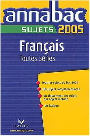Livre gratuits en ligne Français 1e Toutes séries : Sujets pdf ebook