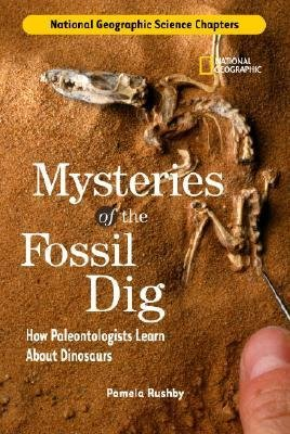 [(Mysteries of the Fossil Dig: How Paleontologists Learn about Dinosaurs )] [Author: Pamela Rushby] [Sep-2006] PDF